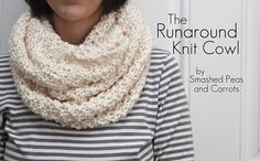 Smashed Peas and Carrots: The Runaround Knit Cowl-FREE PATTERN weekend projects, knitting projects, knitting needles, carrot, knitting patterns, infinity scarfs, knit scarves, knitted cowls, knit patterns