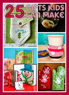 All Things With Purpose: 25 Christmas Gifts Kids Can Make