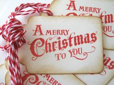 sweet Christmas tags For those very special people- hand write them!!