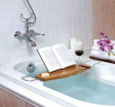 Bookshelf: Bathtub caddy  Ahh, a bath and a book and a glass of red wine.