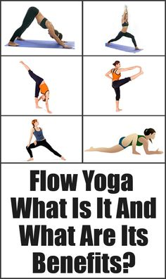 Flow Yoga – What Is It And What Are Its Benefits
