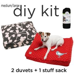 """Molly Mutt dog beds - such a great idea! Get a """"stuff sack"""" to fill with old clothes/pillows and put it in the washable duvet."""