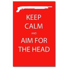 ian stuff, zombi poster, aim, keep calm zombie, sticker, person gift, zombie guns, posters, poster prints