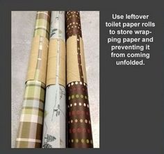 Keep your wrapping paper together with toilet paper rolls