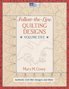Follow The Line Quilting Designs Mary Covey : Quilt Pattern Books CW on Pinterest Civil War Quilts, The Civil Wars and Ebay