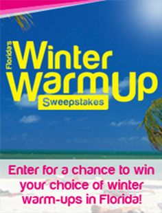 Crossing my fingers to win a trip to Florida! Thought you could use a Winter Warm-Up, too.