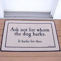 this would be a great welcome mat for us... Give it as a gift for dog lovers!