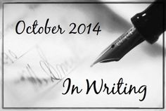 October 2014 - In Writing - Writers Write