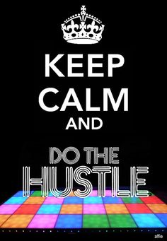 ... Do The Hustle