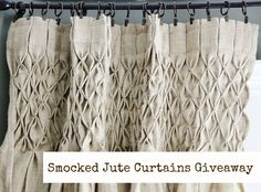 Smocked jute curtains GIVEAWAY!!!!!!!!!!!!!!