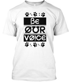 BE OUR VOICE | Teespring