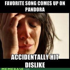 First world problems Pandora