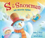 """Love this """"S is for Snowman"""" and also the trinity snowman poem - great ideas for Sunday School!"""