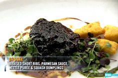 Brooke Williamson's Braised Short Ribs, Parmesan Sauce, Nettle Puree & Squash Dumplings
