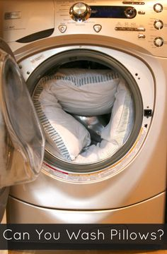 You can wash pillows, oh yes you can!