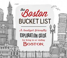 Life.Design. and the Pursuit of Craftiness: Boston Bucket List: Exploration Guide to Living in or Visiting Boston