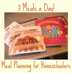 Meal Planning for Homeschoolers (Three Meals a Day!) ~ www.preschoolersandpeace.com
