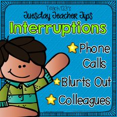 Interruptions, blurts out, and other distractions for teachers. #Free classroom management behavior help tool