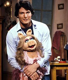 Miss Piggy and Christopher Reeve :-)