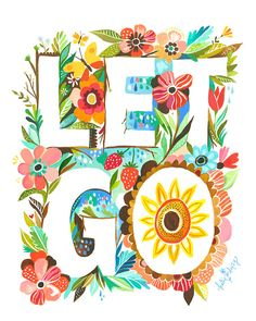 Let Go Print by @thewheatfield on Etsy, $18.00 #illustration #print #watercolour #typography #words #flowers
