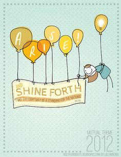 Arise and Shine Forth 2012 mutual theme posters.