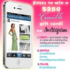 Enter the Camille La Vie Prom Look Contest on Instagram for your chance to win a fabulous gift card towards your PROM!
