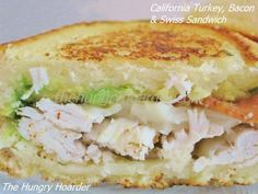 California Turkey, Bacon & Swiss Sandwich