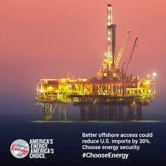 Better offshore access is a must to achieve energy security in America. #ChooseEnergy.