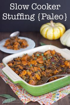 This Paleo Slow Cooker Stuffing is a great one because it will free-up your oven for the many other things you will need it for on Thanksgiving. It will be a guaranteed hit with your non-Paleo guests, at least it always is for us!