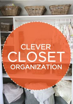 Baskets are a cute and clutter-free way to organize your closet.