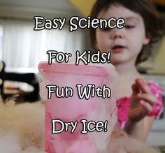 Easy Dry Ice Experiment for Young Kids - Have fun doing science at home!