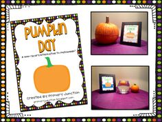 Pumpkin Day - A Non-Scary Alternative to Halloween in the Classroom