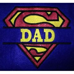 SUPER DAD 5X5 Applique  free for the month of June