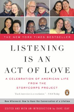 Book Review, Adult NonFiction: Listening Is an Act of Love: A Celebration of American Life from the StoryCorps Project