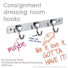 Consignment dressing room hooks, from http://TGtbT.com, The Premier Site for Professional Resalers