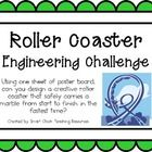 Engineering Challenge:  Using one sheet of poster board, can you design a creative roller coaster that safely carries a marble from start to finish...