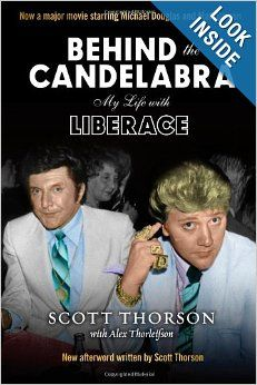 Behind the Candelabra: My Life With Liberace by Scott Thorson.  Cover image from amazon.com.  Click the cover image to check out or request the biographies and memoirs kindle.
