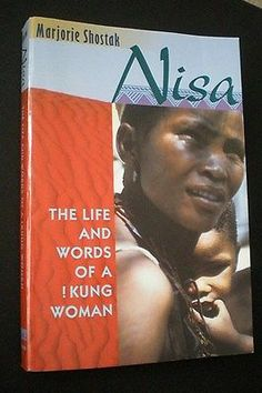 marjorie shostak the life and words This book is the story of the life of nisa, a member of the kung tribe of hunter-gatherers from southern africa's kalahari desert told in her own words--earthy, emotional, vivid--to marjorie shostak, a harvard anthropologist who succeeded, with nisa's collaboration, in breaking through the immense barriers of language and culture, the story.