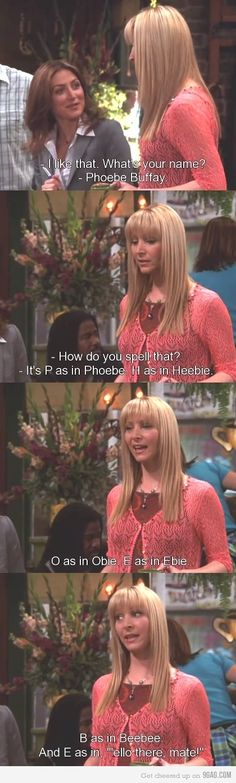 Oh, Phoebe.