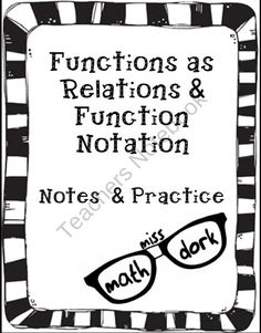 Functions as a Relation AND Function Notation Notes product from MissMathDork on TeachersNotebook.com