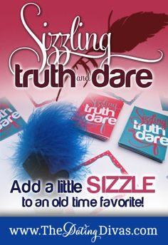 Are you ready to sizzle with your heartthrob?  Its time for a game of Truth and Dare.  Add a little sizzle to an old time favorite! www.TheDatingDivas.com #intimategames #freeprintables #creativedate