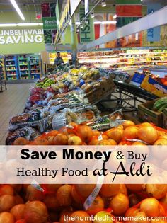 Save Money and Buy Healthy Food at Aldi - TheHumbledHomemaker.com  #healthy #organic