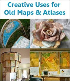 Dishfunctional Designs: Are You Gonna Go My Way? Creative Uses for Old Maps. Do It