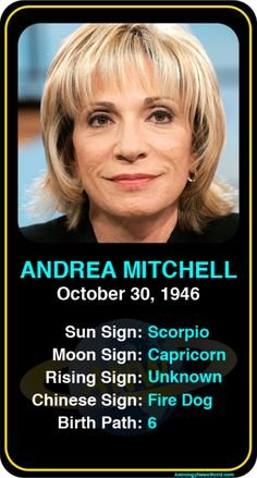Celeb #Scorpio birthdays: Andrea Mitchell's astrology info! Sign up here to see more: https://www.astroconnects.com/galleries/celeb-birthday-gallery/scorpio?start=30 #astrology #horoscope #zodiac #birthchart #natalchart #andreamitchell