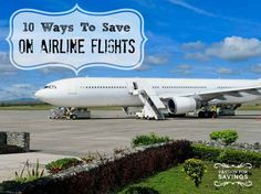 Traveling for the Holidays? Check out these tips on How to Save Money on Airline Flights. #moneysavingtips #budgettips