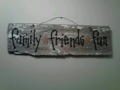 Handpainted barn board sign. Usually around $15 depending on the board size. Barnwood sign can be personalized with any saying. Otter Creek Primitives