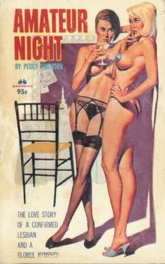 60's style erotica book cover. books, pulp art, lesbian pulp, raci cover, pulp cover, amateur night, book covers, pinup, pulp fiction
