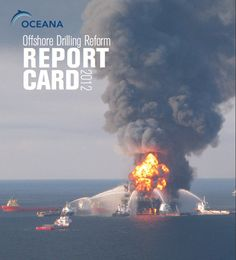 Government Fails on Offshore Drilling Report Card