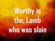 song for the Lamb we worship