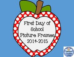 FREEBIE! Celebrate your students' first day in school by displaying their first day pictures in these cute frames.